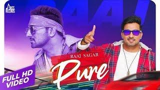 Pure – Raaj Sagar
