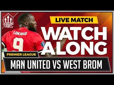 Manchester United vs West Bromwich Albion LIVE Stream Watchalong | The United Stand