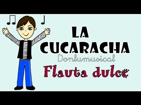 LA CUCARACHA FLAUTA DULCE NOTAS RECORDER NOTES
