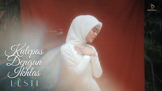 Lesti - Kulepas Dengan Ikhlas   Official Music Video