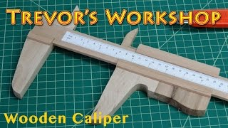 Homemade Wooden Caliper
