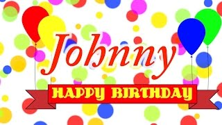 Happy Birthday Johnny Song