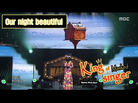 [King of masked singer] 복면가왕 - 'Our night beautiful' 2round - IF YOU COME BACK 20160228