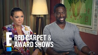 Kate Hudson Gushes Over Costar Sterling K. Brown | E! Red Carpet & Award Shows
