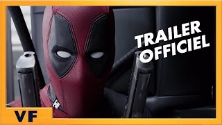 Deadpool :  bande-annonce 2 VF