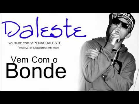 Baixar Mc Daleste   Vem Com O Bonde MUSICA NOVA 2013