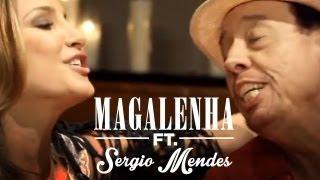Magalenha | Claudia Leitte e Sérgio Mendes