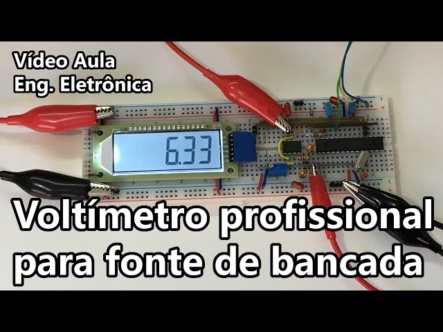 VOLTÍMETRO PROFISSIONAL PARA FONTES DE BANCADA | Vídeo Aula #280