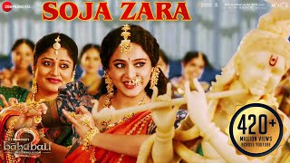 Soja Zara   Baahubali 2 The Conclusion   Anushka Shetty & Prabhas   Madhushree  M.M.Kreem , Manoj M