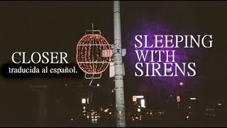 sleeping-with-sirens-closer-traducida-al-espanol.jpg