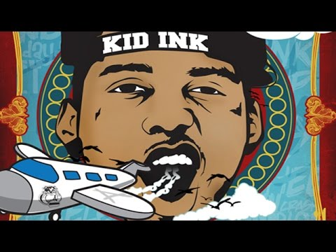 Kid Ink - Never Change (Wheels Up)