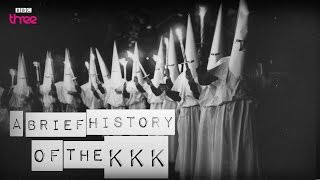 A Brief History of the KKK - BBC Three