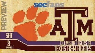 Clemson vs Texas A&M 2018: Preview & Prediction Tigers vs Aggies