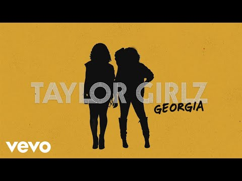 Taylor Girlz - Georgia (Lyric Video)