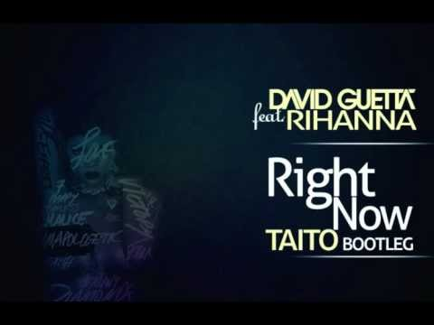 Baixar Rihanna feat. David Guetta - Right Now (TAITO Bootleg)