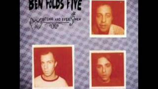 Evaporated- Ben Folds Five