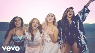 Little Mix – Shout Out to My Ex