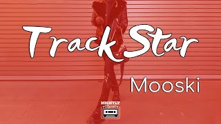 Mooski - Track Star (Lyrics) | She's a runner she's a track star