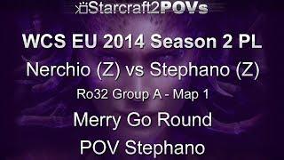 SC2 HotS - WCS EU 2014 S2 PL - Nerchio vs Stephano - Ro32 Group A - Map 1 - Merry Go - Stephano