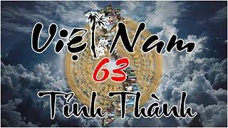 Việt nam 63 tỉnh thành