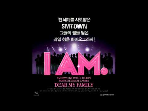 Dear My Family - SM Town (I AM Ost.)