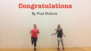 Congratulations by Post Malone(Dance Fitness: Kaitlin & Rianna)