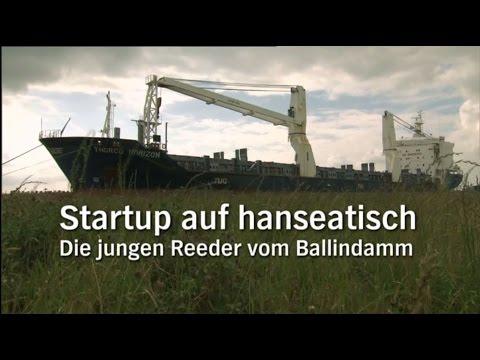 """NDR Reportage - """"Typisch! Startup auf hanseatisch. Die jungen Reeder vom Ballindamm"""""""