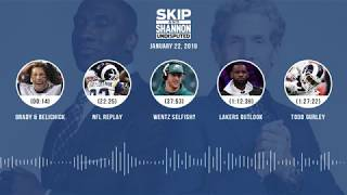 UNDISPUTED Audio Podcast (01.22.19) with Skip Bayless, Shannon Sharpe & Jenny Taft | UNDISPUTED