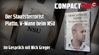 Piatto, Staatsterrorist, Nick Greger, COMPACT Talk, 2013