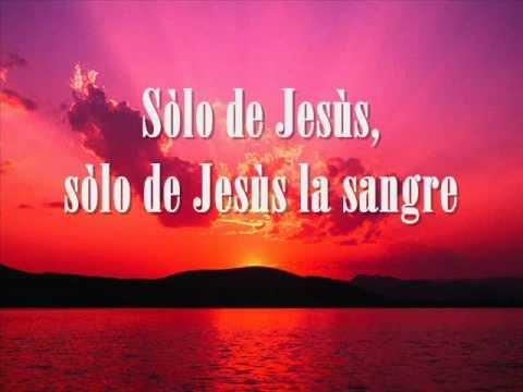 Solo De Jesus la Sangre - En Espiritu y Verdad Video con letra