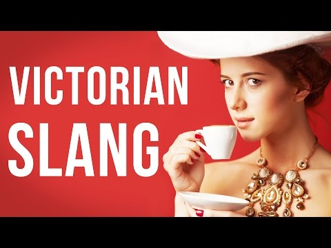 9 Victorian Slang Terms It's High Time We Revived