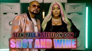 Sean Paul - Shot & Wine Feat. Stefflon Don [Audio]