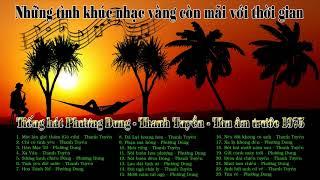 Tiếng hát Thanh Tuyền &  Phương Dung (Thu âm trước 1975)