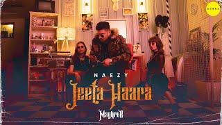 Video Jeeta Haara - Naezy