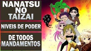 Nanatsu no Taizai   Niveis de Poder de Todos Mandamentos!