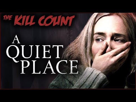 A Quiet Place (2018) KILL COUNT