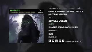 Patrick Moreno, Dennis Cartier & Pedro Carrilho - Jungle Queen [Audio]