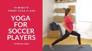 Yoga for Soccer Players | Teens Yoga Class with Yoga Ed
