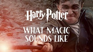 Harry Potter: What Magic Sounds Like