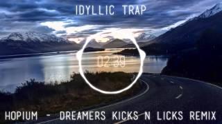 hopium-dreamers-kicks-n-licks-remix-bass-boosted.jpg
