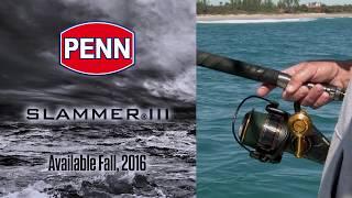 Penn Slammer III