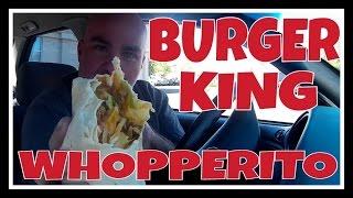 Burger King Whopperito Review