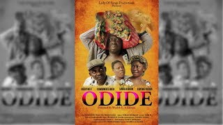 """LATEST EDO MOVIE """"ODIDE"""" Directed by Wealth E.A Enoma, Produced by Esther Edokpayi"""