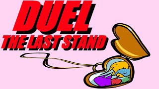 duel - the last stand