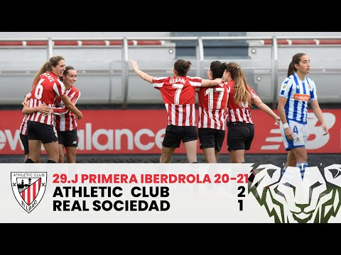 ⚽ RESUMEN I Athletic Club 2-1 Real Sociedad I J29 Primera Iberdrola 2020-21