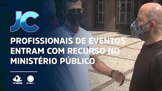 Profissionais de eventos entram com recurso no ministério público