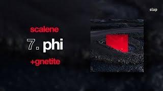 Scalene - phi (EP: +gnetite) [áudio oficial]