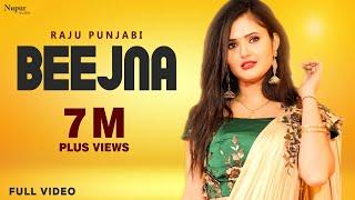 Beejna – Raju Punjabi – Raj Saini – Anjali Raghav