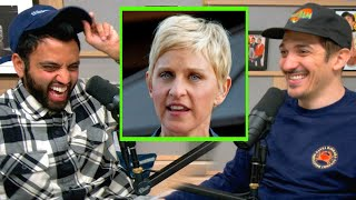 Ellen DeGeneres is a Monster and Here's Why | Andrew Schulz and Akaash Singh