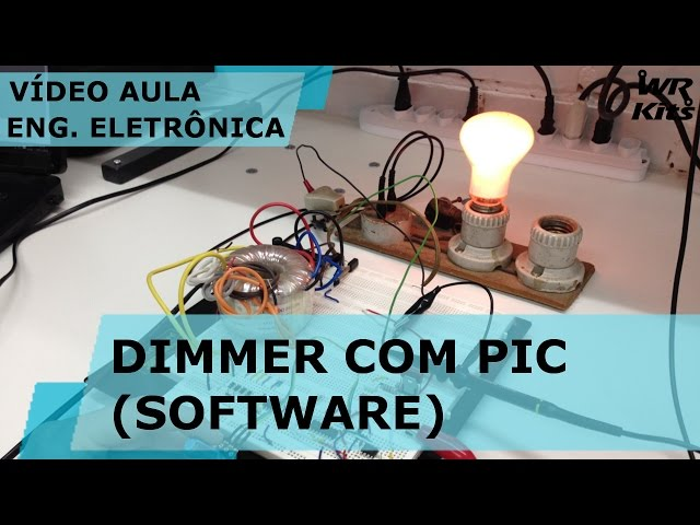 DIMMER COM PIC (SOFTWARE) | Vídeo Aula #144